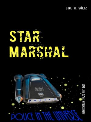 cover image of Star Marshal--Police in the Universe