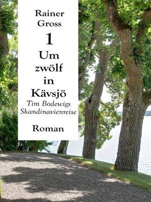 cover image of Um zwölf in Kävsjö