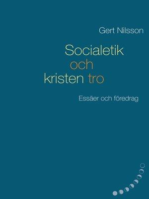 cover image of Socialetik och kristen tro