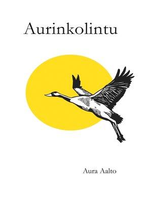 cover image of Aurinkolintu