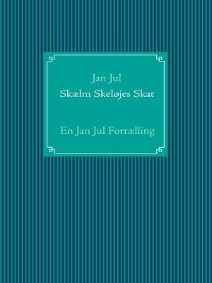 cover image of Skælm Skeløjes Skat