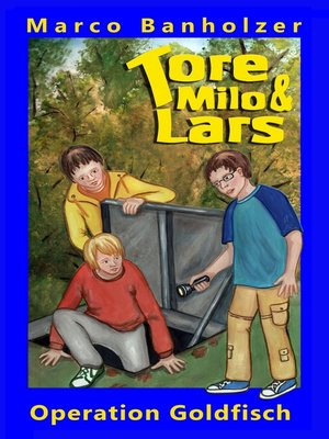 cover image of Tore, Milo & Lars--Operation Goldfisch
