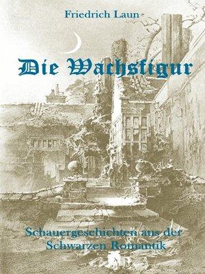 cover image of Die Wachsfigur