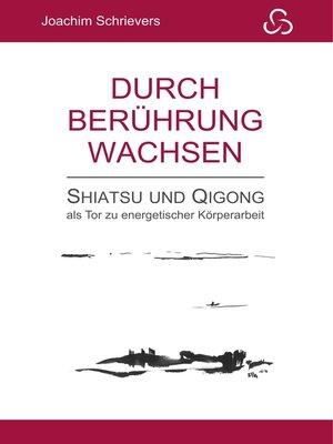 cover image of Durch Berührung wachsen