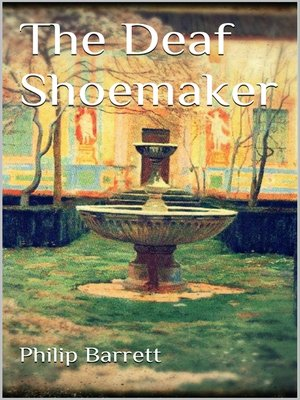 cover image of The Deaf Shoemaker