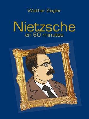 cover image of Nietzsche en 60 minutes