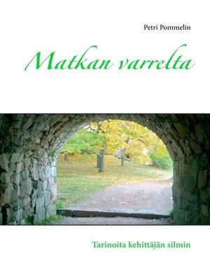 cover image of Matkan varrelta