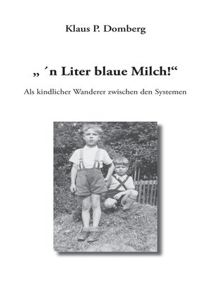 "cover image of "" 'n Liter blaue Milch!"""