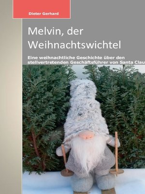 cover image of Melvin, der Weihnachtswichtel
