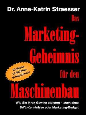 cover image of Das Marketing-Geheimnis für den Maschinenbau
