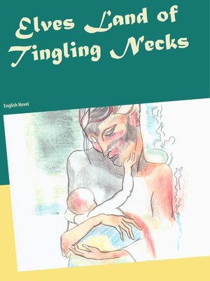 cover image of Elves Land of Tingling Necks