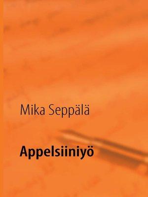 cover image of Appelsiiniyö