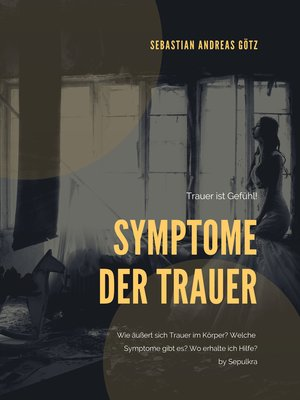 cover image of Die Symptome der Trauer