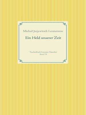 cover image of Ein Held unserer Zeit