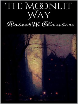 cover image of The Moonlit Way