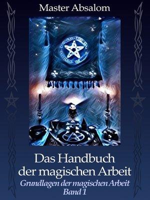 cover image of Grundlagen der magischen Arbeit