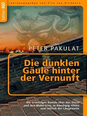 cover image of Die dunklen Gäule hinter der Vernunft