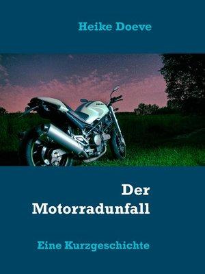 cover image of Der Motorradunfall