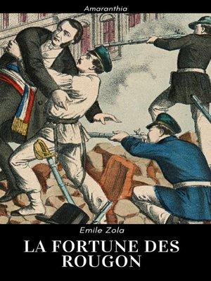 cover image of La Fortune des Rougon