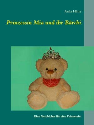 cover image of Prinzessin Mia und ihr Bärchi