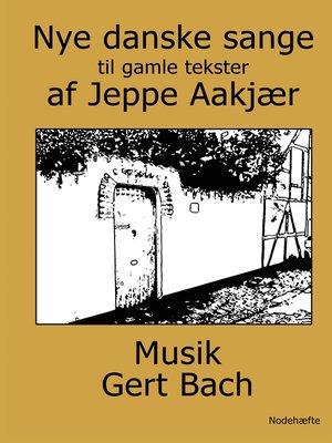 cover image of Nye danske sange