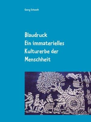 cover image of Blaudruck. Ein immaterielles Kulturerbe der Menschheit