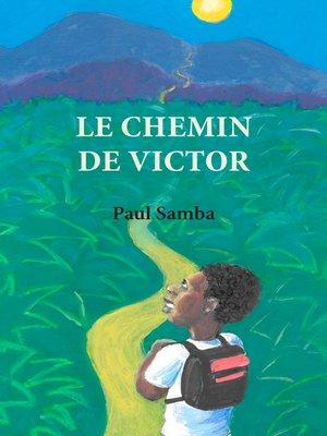 cover image of Le chemin de Victor