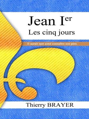 cover image of Jean Ier les cinq jours