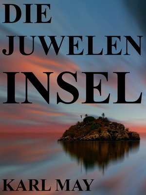 cover image of Die Juweleninsel