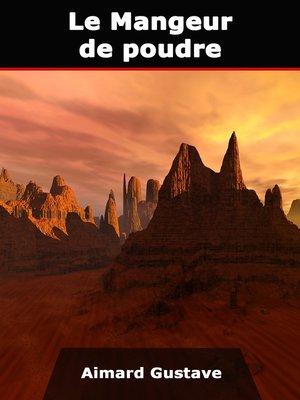cover image of Le Mangeur de poudre