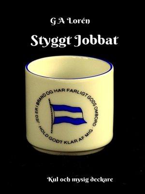 cover image of Styggt Jobbat