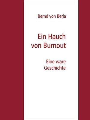 cover image of Ein Hauch von Burnout