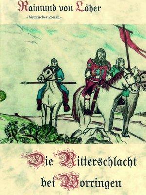 cover image of Die Ritterschlacht bei Worringen