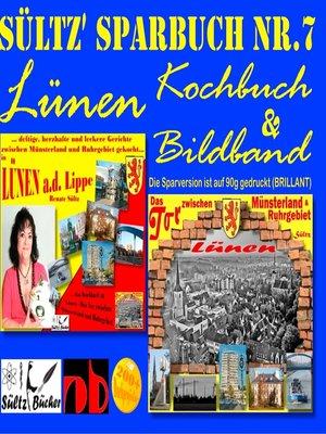 cover image of Sültz' Sparbuch Nr.7--Lünen--Kochbuch und Bildband