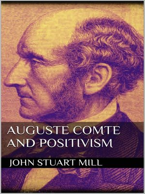 cover image of Auguste Comte and Positivism