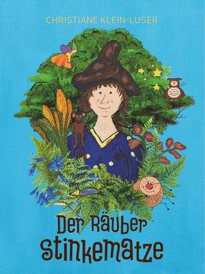 cover image of Der Räuber Stinkematze