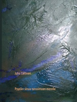 cover image of Pyydän sinua tanssimaan merelle