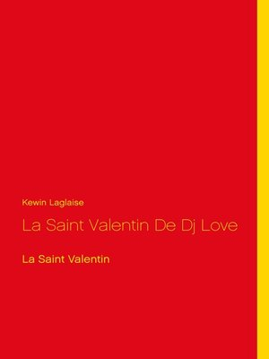 cover image of La Saint Valentin De Dj Love