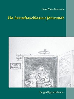 cover image of Da børnehaveklassen forsvandt