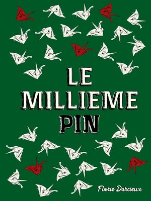 cover image of Le Millième Pin
