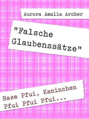 "cover image of ""Falsche Glaubenssätze"""