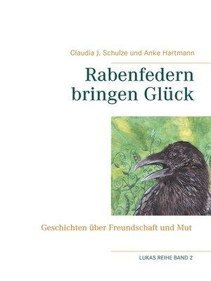 cover image of Rabenfedern bringen Glück