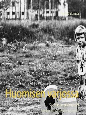 cover image of Huomisen varjossa
