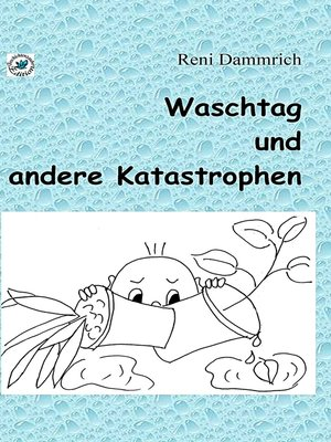 cover image of Waschtag und andere Katastrophen