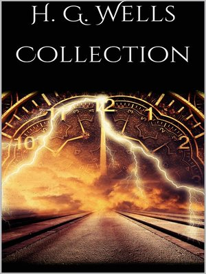cover image of H. G. Wells Collection