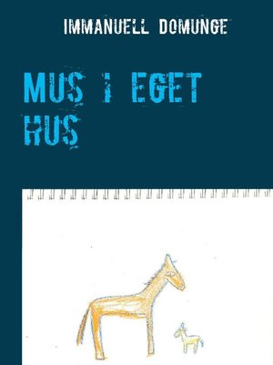 cover image of Mus i eget hus