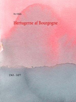 cover image of Hertugerne af Bourgogne