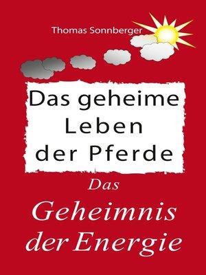 cover image of Das geheime Leben der Pferde