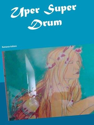 cover image of Uper Super Drum