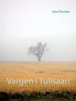 cover image of Vargen i Tulisaari